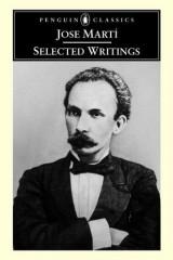 José Martí: Selected Writings